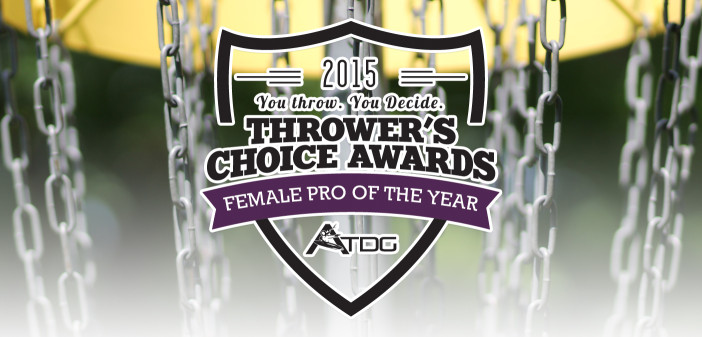 2015 Thrower's Choice Awards - Female Pro of the Year