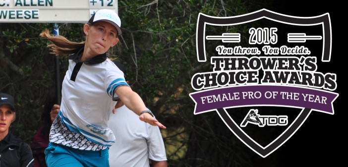 Paige Pierce - Thrower's Chocie Awards Female Pro of the Year